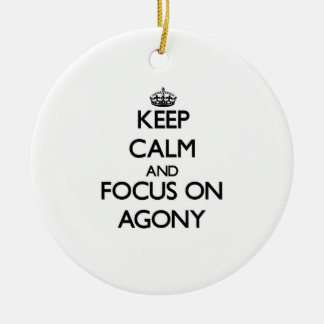 Keep Calm And Focus On Agony Double-Sided Ceramic Round Christmas Ornament