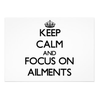 Keep Calm And Focus On Ailments Personalized Invites