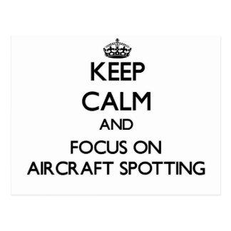 Keep calm and focus on Aircraft Spotting Postcard