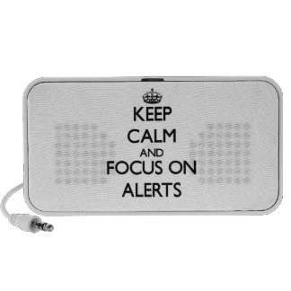 Keep Calm And Focus On Alerts Laptop Speakers