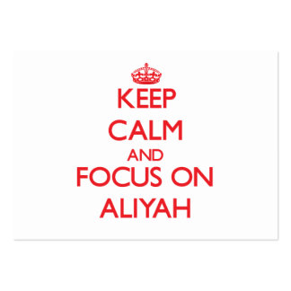Keep Calm and focus on Aliyah Large Business Cards (Pack Of 100)