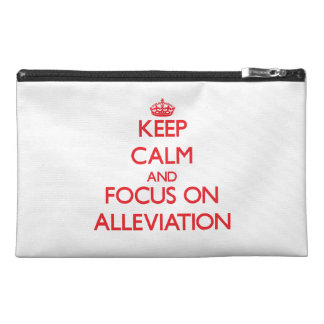 Keep calm and focus on ALLEVIATION Travel Accessory Bags