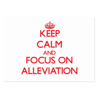 Keep calm and focus on ALLEVIATION Large Business Cards (Pack Of 100)