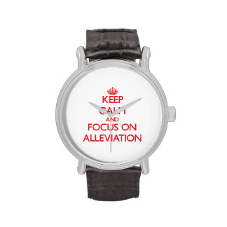 Keep calm and focus on ALLEVIATION Wristwatch