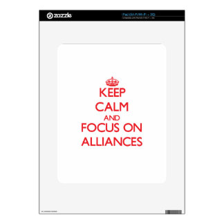 Keep calm and focus on ALLIANCES Decals For iPad