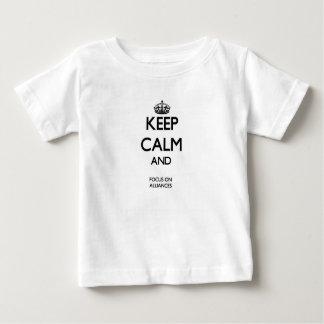 Keep Calm And Focus On Alliances Tee Shirt