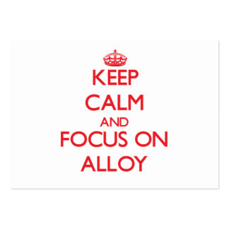 Keep calm and focus on ALLOY Business Card