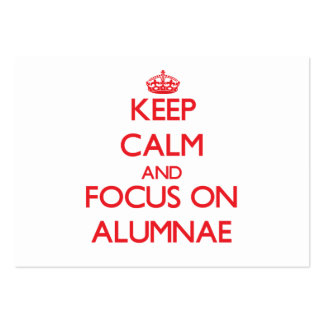 Keep calm and focus on ALUMNAE Business Card Templates