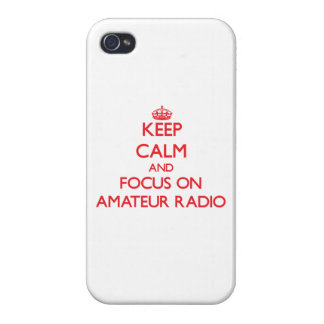 Keep calm and focus on Amateur Radio iPhone 4/4S Covers