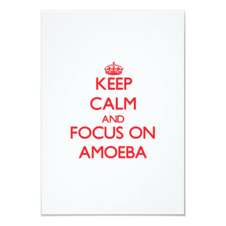 Keep Calm and focus on Amoeba 3.5x5 Paper Invitation Card