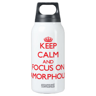 Keep calm and focus on AMORPHOUS 10 Oz Insulated SIGG Thermos Water Bottle