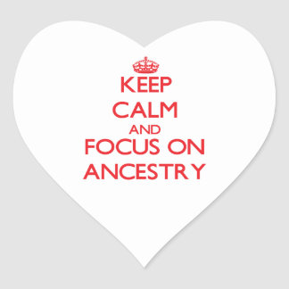 Keep calm and focus on ANCESTRY Heart Sticker