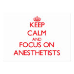 Keep calm and focus on ANESTHETISTS Business Cards