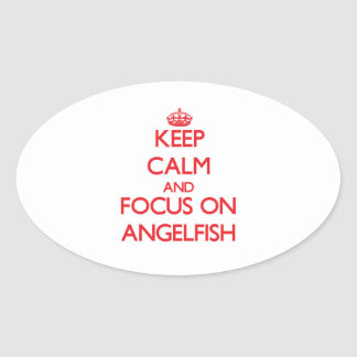 Keep Calm and focus on Angelfish Stickers