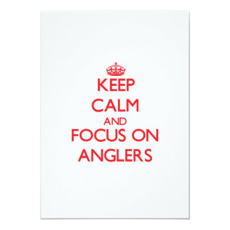 Keep calm and focus on ANGLERS Personalized Invites