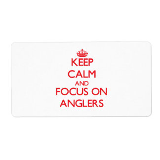 Keep calm and focus on ANGLERS Shipping Labels
