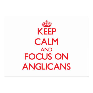 Keep calm and focus on ANGLICANS Large Business Cards (Pack Of 100)