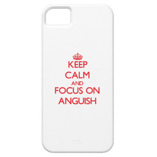 Keep calm and focus on ANGUISH iPhone 5 Case
