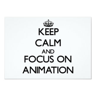 Keep Calm And Focus On Animation 5x7 Paper Invitation Card