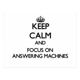 Keep Calm And Focus On Answering Machines Post Cards