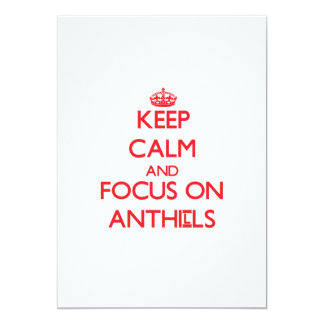 Keep Calm and focus on Anthills 5x7 Paper Invitation Card