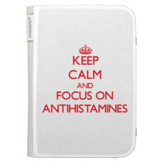 Keep calm and focus on ANTIHISTAMINES Kindle 3 Case