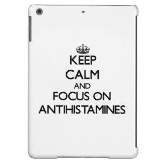 Keep Calm And Focus On Antihistamines iPad Air Case