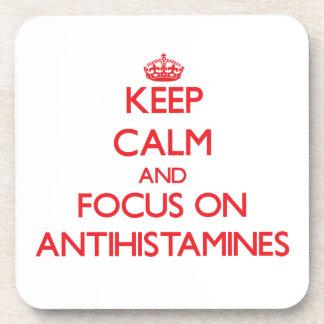 Keep calm and focus on ANTIHISTAMINES Coaster