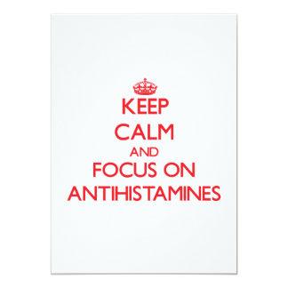 Keep calm and focus on ANTIHISTAMINES Custom Invites
