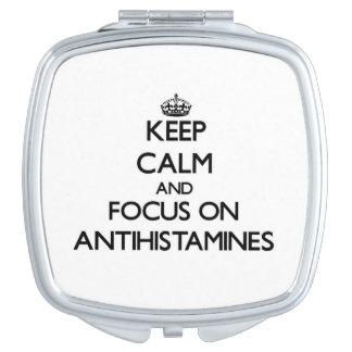 Keep Calm And Focus On Antihistamines Makeup Mirror