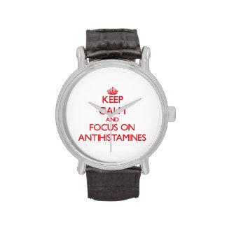 Keep calm and focus on ANTIHISTAMINES Wrist Watches