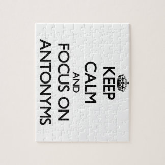 Keep Calm And Focus On Antonyms Jigsaw Puzzle