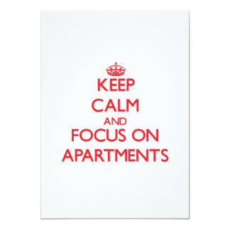 Keep calm and focus on APARTMENTS 5x7 Paper Invitation Card