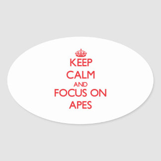 Keep calm and focus on Apes Stickers