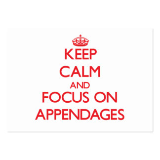 Keep calm and focus on APPENDAGES Business Card