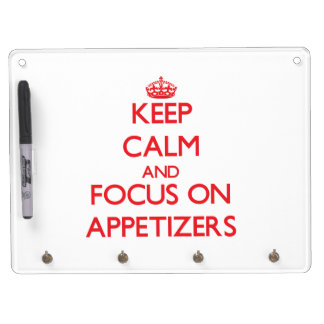 Keep calm and focus on APPETIZERS Dry-Erase Whiteboard