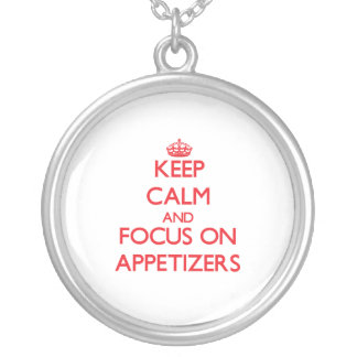 Keep calm and focus on APPETIZERS Jewelry