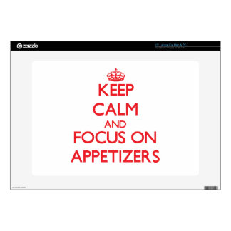 "Keep calm and focus on APPETIZERS Skin For 15"" Laptop"