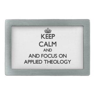 Keep calm and focus on Applied Theology Rectangular Belt Buckles
