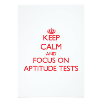 Keep calm and focus on APTITUDE TESTS 5x7 Paper Invitation Card