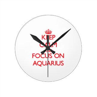 Keep calm and focus on AQUARIUS Wall Clock