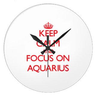 Keep calm and focus on AQUARIUS Clocks