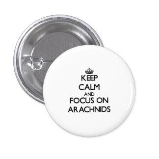 Keep calm and focus on Arachnids Button