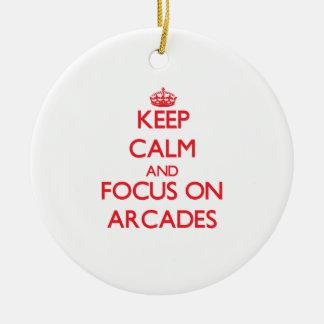 Keep calm and focus on ARCADES Ornaments