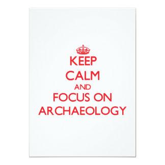 """Keep calm and focus on ARCHAEOLOGY 5"""" X 7"""" Invitation Card"""
