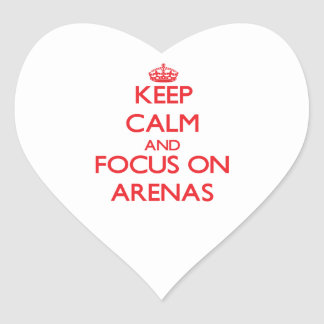 Keep calm and focus on ARENAS Heart Sticker