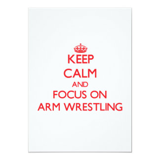 Keep Calm and focus on Arm Wrestling 5x7 Paper Invitation Card
