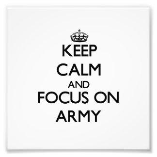 Keep Calm And Focus On Army Photo Art