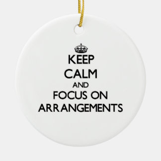 Keep Calm And Focus On Arrangements Double-Sided Ceramic Round Christmas Ornament