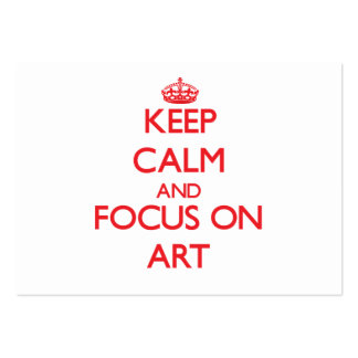 Keep calm and focus on ART Business Cards